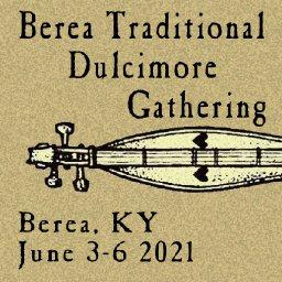 2021 Berea Traditional Dulcimer Gathering -- Live!